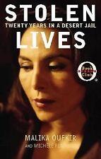 HARDCOVER STOLEN LIVES Twenty Years in a Desert Jail by Malika Oufkir