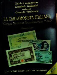 CATALOGO BANCONOTE LA CARTAMONETA ITALIANA 2017/18 VOLUME PRIMO CRAPANZANO