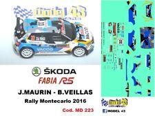 DECAL  1/43 -  SKODA FABIA R5  -  MAURIN  - Rally Montecarlo   2016