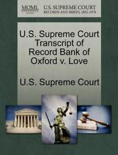 U.S. Supreme Court Transcript Of Record Bank Of Oxford V. Love