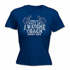 AWESOME COACH WOMENS T-SHIRT tee manager sports funny mothers day present her
