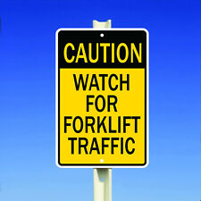 Caution Watch For Forklift Traffic Warehouse Safety Metal 8x12 Sign