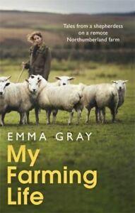 My Farming Life by Emma Gray