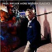 Paul Weller - More Modern Classics, Vol. 2