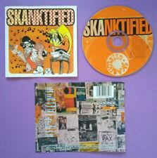 CD Compilation Skanktified Eclectica Music SKADADDLES DINGEES SKA no lp mc (P2)