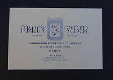 Carte de visite MAISON VEBER Lingerie Trousseaux NANCY old french visit card