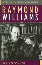 Raymond Williams by Alan O'Connor (2005, Paperback)