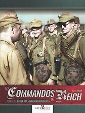 """Les Commandos du Reich Tome1: Le règne des """"Brandebourgois"""""""