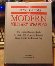 1999 - The Encyclopedia of Modern Military Weapons edited by Chris Bishop