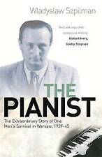 The Pianist: The Extraordinary Story of One Man's Survival in Warsaw, 1939-45...