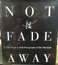 """Not Fade Away"" - Jim Marshall - SIGNED (1997, 2nd Edition)"