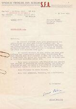 GERARD PHILIPE - Lettre signée à propos du Syndicat Français des Acteurs