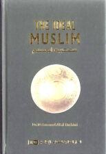 SPECIAL OFFER: The Ideal Muslim - IIPH (Hardback)