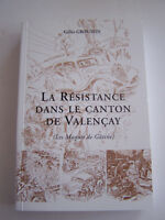 LA RESISTANCE DANS LE CANTON DE VALENCAY  INDRE , BERRY , 464 PAGES . BON ETAT .