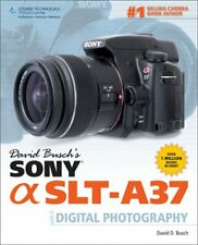 David Busch's Sony SLT-A37 Guide to Digital Photography, Busch 9781285185583,.