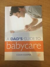 A Dad's Guide to Babycare by School of Psychology Colin Cooper (Paperback, 2008)