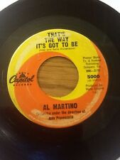 AL MARTINO THAT'S THE WAY ITS GOT TO BE, PAINTED TAINTED ROSE CAPITOL 45 5000