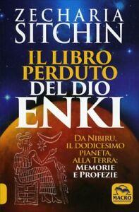 LIBRO IL LIBRO PERDUTO DEL DIO ENKI - ZECHARIA SITCHIN