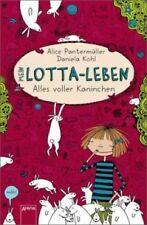 Alles voller Kaninchen / Mein Lotta-Leben Bd.1 von Alice Pantermüller (Buch) NEU