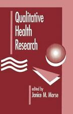 Qualitative Health Research (1992, Paperback)