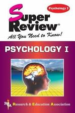 Super Reviews Study Guides: Psychology I by Research and Education Association E