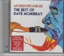 (FX477) My Brother And Me,The Best Of Dave McMurray - 2005 Sealed CD