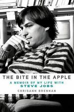 The Bite in the Apple : A Memoir of My Life with Steve Jobs by Chrisann Brennan