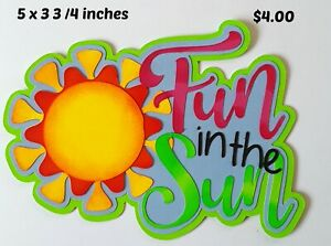 FUN IN THE SUN title summer scrapbook paper piecing premade 3D die cut Rhonda