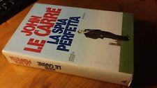 LE CARRE' - LA SPIA PERFETTA - MONDADORI 1a edizione 1986