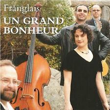 FRANGLAIS - UN GRAND BONHEUR - CD, 2011