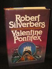 Robert Silverberg - VALENTINE PONTIFEX  - 1983 HC/DJ 1stEd
