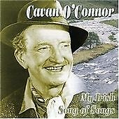 NEW CD.Cavan O'Connor - My Irish Song of Songs (2006)Last Of Stock!