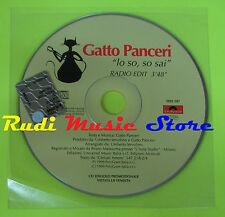 CD Singolo GATTO PANCERI Lo so lo sai PROMO 1999 italy POLYDOR mc dvd (S9)