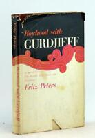 Fritz Peters First Edition 1964 Boyhood with Gurdjieff Development of Man HC DJ