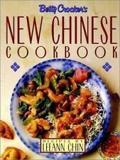 Betty Crocker's New Chinese Cookbook: Recipes by Leeann Chin Betty Crocker Hard