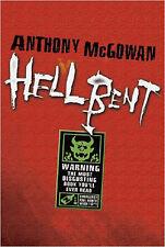 Hellbent, New, McGowan, Anthony Book