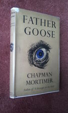FATHER GOOSE - CHAPMAN MORTIMER h/b d/j