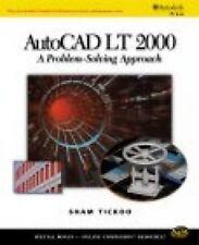 AutoCAD LT 2000: A Problem Solving Approach