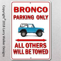 Bronco Parking only Aluminum sign with All Weather UV Protective Coating