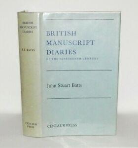 1976 Batts BRITISH MANUSCRIPT DIARIES OF THE NINETEENTH CENTURY 1st Edn HB/DW