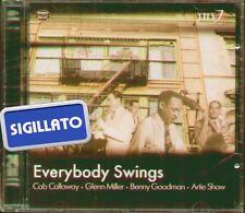 "EVERYBODY SWINGS"" CALLOWAY-GLENN MILLER-BENNY GOODMAN-ARTIE SHAW "" CD SIGILLATO"