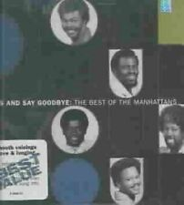 The Manhattans Best Of Kiss And Say Goodbye US IMPORT CD 1999