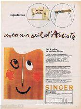 PUBLICITE ADVERTISING 115  1961  SINGER   machine à coudre & à tricoter  ARTISTE