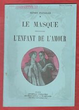 THEATRE. Le Masque. L'Enfant de l'Amour/ Henry Bataille. Illustrations A.Cahard