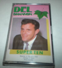 DEL SHANNON - SUPER TEN CASSETTE TAPE - SEALED