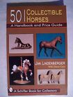 MODEL HORSES PONY TOY FIGURINE PRICE GUIDE $$ id COLLECTORS BOOK
