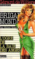 Brigade Mondaine / 103 / L'ogre de la Baie des Anges // M. BRICE // 1ère Edition