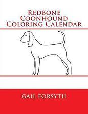 Redbone Coonhound Coloring Calendar by Gail Forsyth (2015, Paperback)