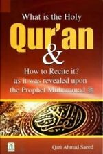 What is the Holy Quran & How to Recite it? By Qari Ahmad Saeed Islamic Books new