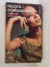FELICITA CONQUISTATA Gina Vaj Pedotti Fabbri I Darling 13 1968 romanzo libro di